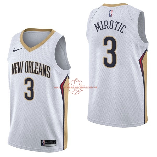 Achat Maillot NBA Nike New Orleans Pelicans NO.3 Nikola Mirotic Blanc Association pas cher